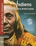 Indiens - Les premiers Américains