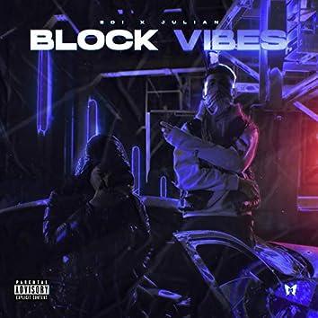 Block Vibes
