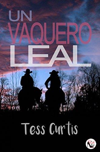 Un Vaquero Leal (Rancho Atkins nº 1)