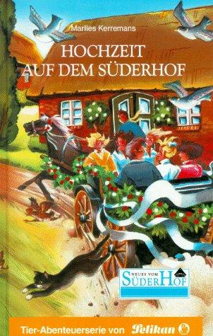 Neues vom Süderhof, Bd.39, Hochzeit auf dem Süderhof