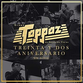 Treinta y Dos Aniversario (En Vivo)