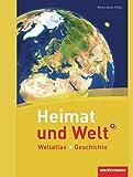 Heimat und Welt Weltatlas + Geschichte. Rheinland-Pfalz
