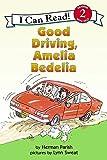 Good Driving, Amelia Bedelia (I Can Read Level 2)
