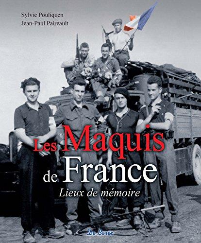 Les maquis de France - lieux de mémoire