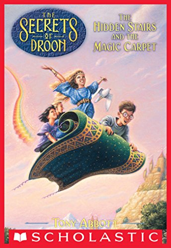 The Secrets of Droon #1: The Hidden Stairs and the Magic Carpet (English Edition)の詳細を見る