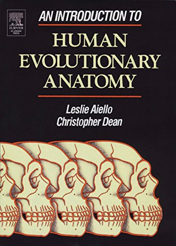 An Introduction to Human Evolutionary Anatomy (English Edition)