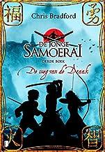 De weg van de draak (De jonge Samoerai Book 3)