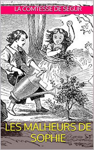 LES MALHEURS DE SOPHIE: Illustration d'origine (French Edition)