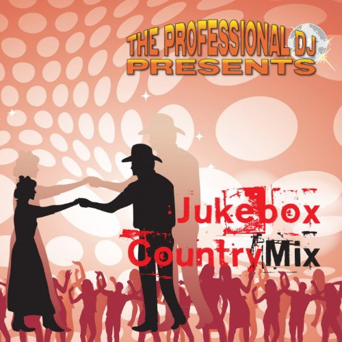 Jukebox Country Mix (Remixed Jukebox and Country Classics)