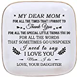 Mom Birthday Gifts from Daughter , Daughter to Mother Gift , Mom Ring Dish With Saying ' MY Dear Mom.Thank you! For All The Special Little Things You Do,For All The Words That Sometimes Go UnSpoken, I Need to Say I Love You' Gift for Mom