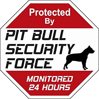 Animal Den Pit Bull Security Force Sign