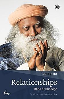 Relationships by [Sadhguru]