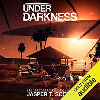 Under Darkness                   By:                                                                                                                                 Jasper T. Scott                               Narrated by:                                                                                                                                 Ben Jaeger-Thomas                      Length: 8 hrs and 54 mins     26 ratings     Overall 4.1