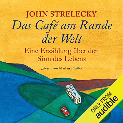 Das Café am Rande der Welt [The Cafe on the Edge of the World] audiobook cover art