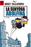 La Senyora Adolfina: 2 (Benet Tallaferro)