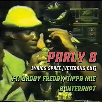 Lyrics Spree (feat. Daddy Freddy, Tippa Irie, Interrupt) [Veterans Cut]