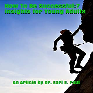How to Be Successful: 7 Insights for Young Adults audiobook cover art