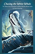 Chasing the White Whale: The Moby-Dick Marathon; or, What Melville Means Today