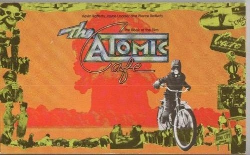 Title: The Atomic Cafe