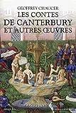 Les Contes de Canterbury et autres œuvres