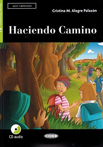 Haciendo Kamin. Stufe A1. + Audio [spanische Sprache]: Haciendo Camino + CD + App + DeA LINK