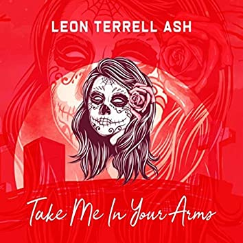 Take Me in Your Arms (feat. Lehlogonolo)