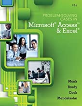 Problem Solving Cases In Microsoft Access and Excel by Ellen Monk (2015-02-11)