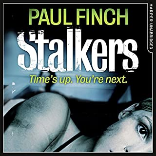 Stalkers                   By:                                                                                                                                 Paul Finch                               Narrated by:                                                                                                                                 Paul Thornley                      Length: 13 hrs and 12 mins     642 ratings     Overall 4.4