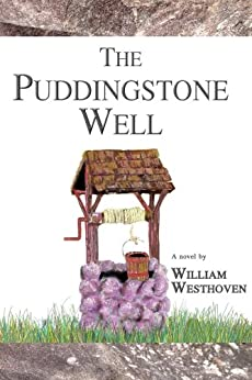 The Puddingstone Well by [William Westhoven]