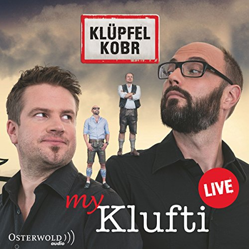 My Klufti                   By:                                                                                                                                 Michael Kobr,                                                                                        Volker Klüpfel                               Narrated by:                                                                                                                                 Volker Klüpfel,                                                                                        Michael Kobr                      Length: 1 hr and 19 mins     Not rated yet     Overall 0.0
