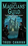 The Magicians' Guild (The Black Magician Trilogy, Book 1)