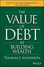 The Value of Debt in Building Wealth: Creating Your Glide Path to a Healthy Financial L.I.F.E.