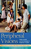Peripheral Visions: Politics, Society, and the Challenges of Modernity in Yucatan (English Edition)