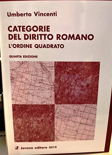 Categorie del diritto romano. L'ordine quadrato
