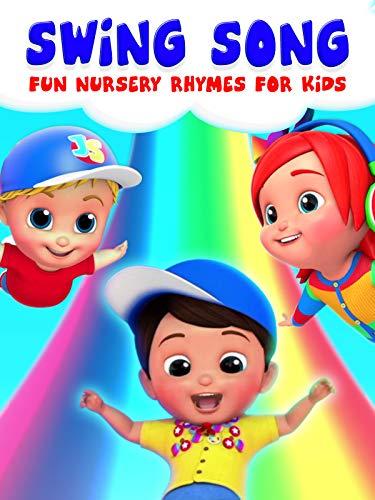 Swing Song Fun Nursery Rhymes for Kids