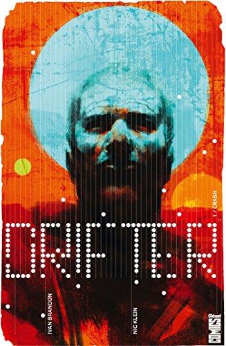 Drifter - Tome 01: Crash