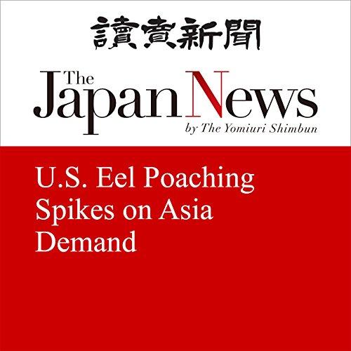 U.S. Eel Poaching Spikes on Asia Demand   Hiroshi Arimitsu