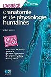 L'abrégé d'anatomie et de physiologie humaines - Les fondamentaux DEAS - DEAP.
