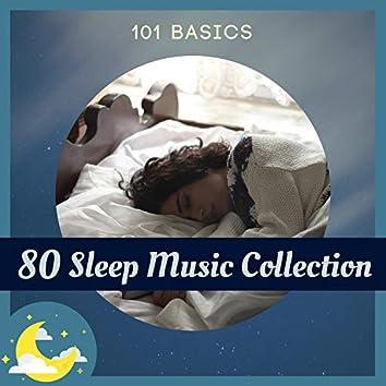 80 Sleep Music Collection - 101 Basics