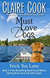 Image of Must Love Dogs: Fetch You Later