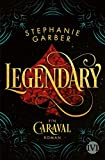Legendary (Caraval 2): Ein Caraval-Roman (German Edition)
