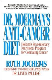 Dr. Moerman's Anti-Cancer