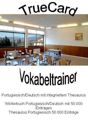 TrueCard Vokabeltrainer Portugiesisch/Deutsch mit integriertem Verblexikon und Thesaurus, 1 CD-ROM Wörterbuch Portugiesisch/Deutsch mit 50.000 Einträgen, Thesaurus Portugiesisch 50.000 Einträge, Verblexikon Portugiesisch 1.000.000 Flexionsformen. Für Windows 98/NT/2000/Me/XP
