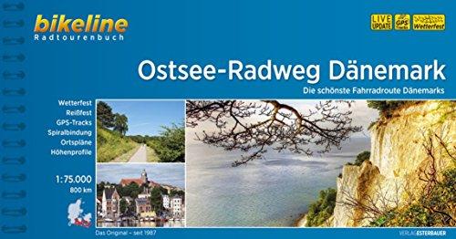 Ostsee-Radweg Dänemark: Die schönste Fahrradroute Dänemarks. Radtourenbuch 1:75 000: Die schönste Fahrradroute Dänemarks, 800 km (Bikeline Radtourenbücher)