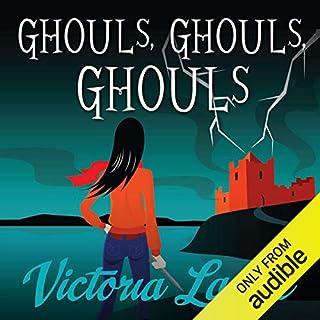 Ghouls, Ghouls, Ghouls audiobook cover art