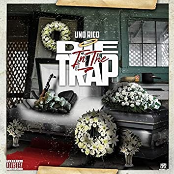 Die in the Trap