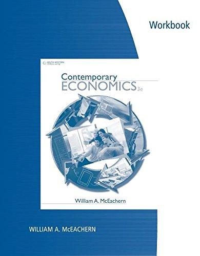 Workbook for McEachern's Contemporary Economics, 3rd