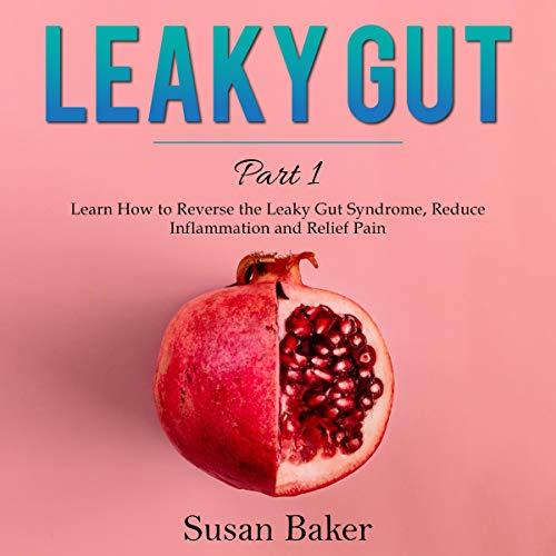 『Leaky Gut: Part 1』のカバーアート