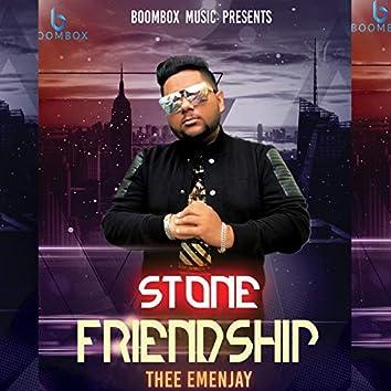 Stone Friendship