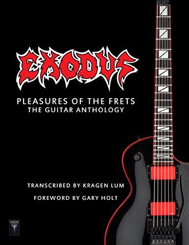 Exodus - Pleasures Of The Frets: The Guitar Anthology